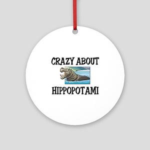 Crazy About Hippopotami Ornament (Round)