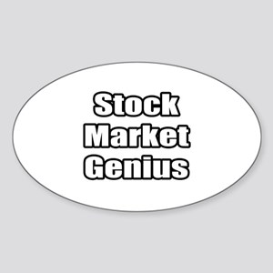 """Stock Market Genius"" Oval Sticker"