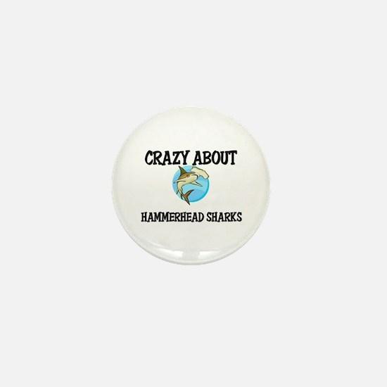 Crazy About Hammerhead Sharks Mini Button