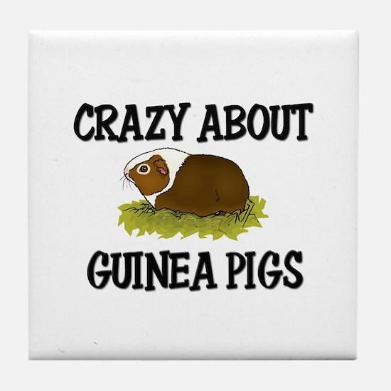 Crazy About Guinea Pigs Tile Coaster