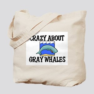 Crazy About Gray Whales Tote Bag