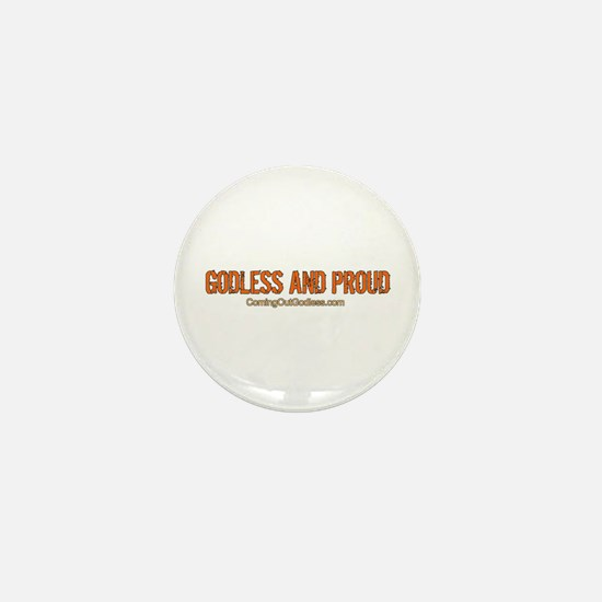 Godless and Proud Mini Button