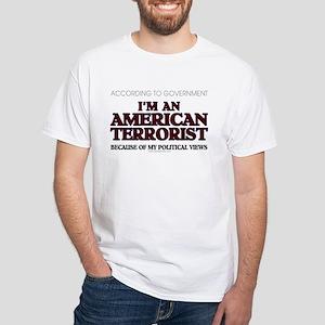 American Terrorist Political White T-Shirt