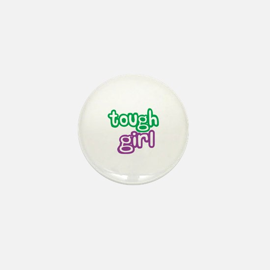 Tough Girl Mini Button