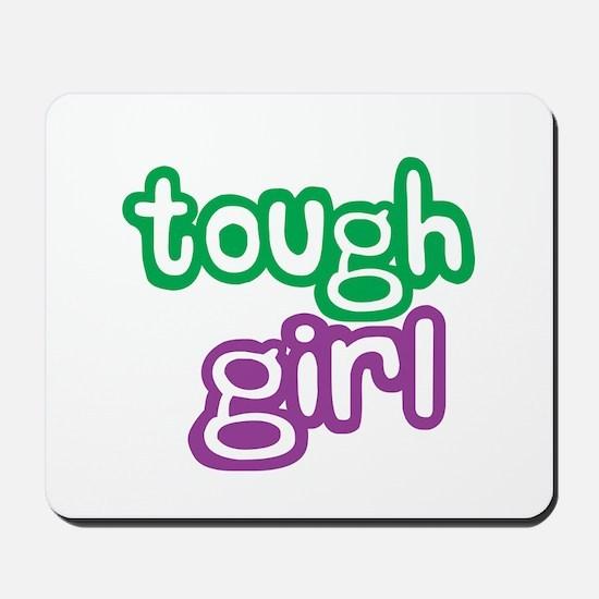 Tough Girl Mousepad
