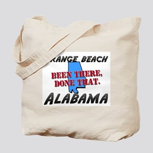 orange beach alabama - been there, done that Tote