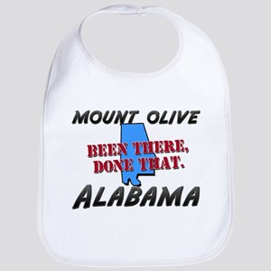 mount olive alabama - been there, done that Bib
