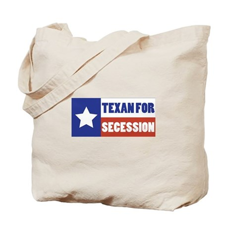 Texan for Secession Tote Bag