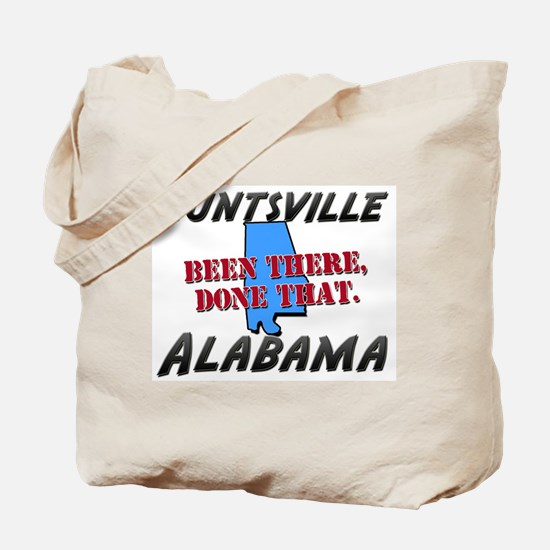 huntsville alabama - been there, done that Tote Ba