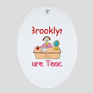Brooklyn - Future Teacher Oval Ornament