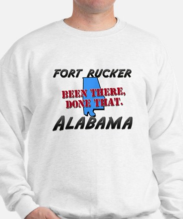 fort rucker alabama - been there, done that Sweats
