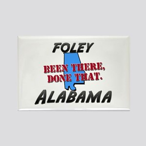 foley alabama - been there, done that Rectangle Ma