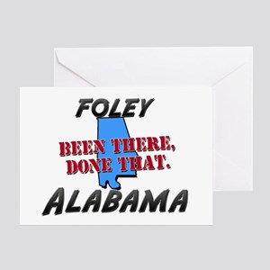 foley alabama - been there, done that Greeting Car