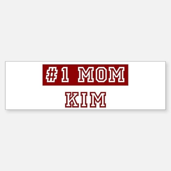 Kim #1 Mom Bumper Bumper Bumper Sticker