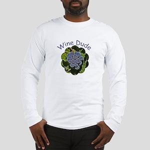 Wine Dude Grapes - Long Sleeve T-Shirt