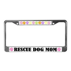 Rescue Dog Mom License Plate Frame