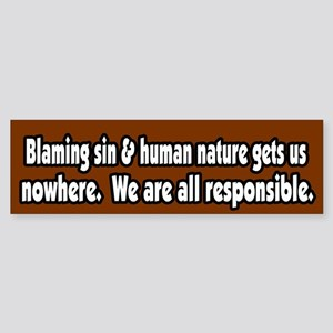 We are All Responsible Peace Bumper Sticker