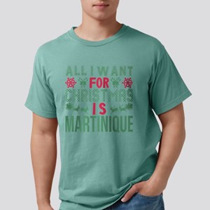 All I Want Christmas Martinique Holidays T-Shirt