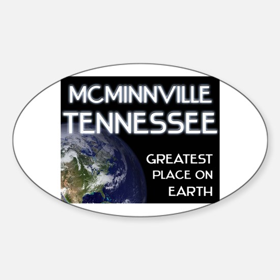 mcminnville tennessee - greatest place on earth St