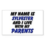 my name is sylvester and I live with my parents St