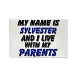 my name is sylvester and I live with my parents Re
