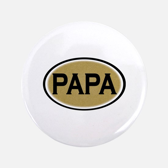 "Papa Oval 3.5"" Button"