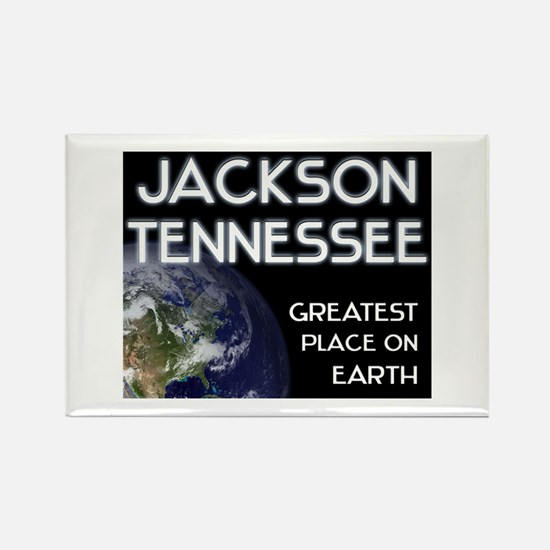 jackson tennessee - greatest place on earth Rectan