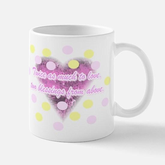 Twice as much to love... Mug