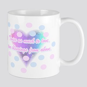 Twice as much to love... Mug