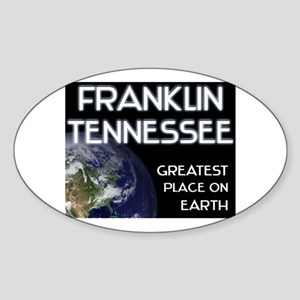 franklin tennessee - greatest place on earth Stick