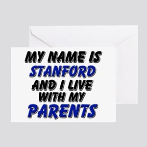my name is stanford and I live with my parents Gre