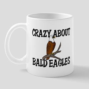 Crazy About Bald Eagles Mug