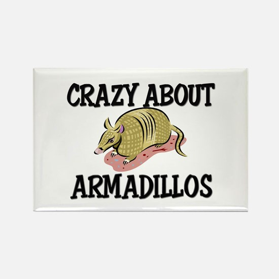 Crazy About Armadillos Rectangle Magnet