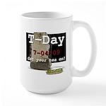 T-Day, 7/04/09 Large Mug