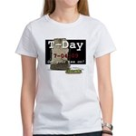 T-Day, 7/04/09 Women's T-Shirt