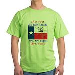 Bye, Y'all! Green T-Shirt