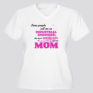 Some call me an Industrial Engin Plus Size T-Shirt