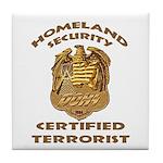 DHS Terrorist Tile Coaster