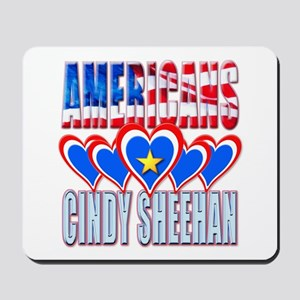 Americans Love Cindy Sheehan Mousepad