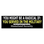 You Might Be A Radical If: Bumper Sticker (50 pk)
