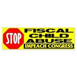 Stop Fiscal Child Abuse Bumper Sticker (50 pk)