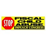Stop Fiscal Child Abuse Bumper Sticker (10 pk)