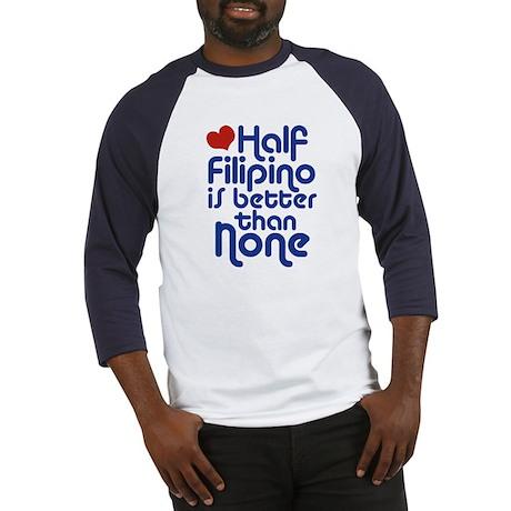 Half Filipino Baseball Jersey