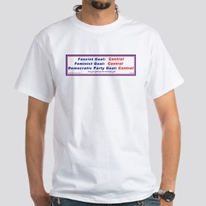 Democratic Party Control 2-sided White T-Shirt