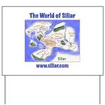 The World of Siliar Yard Sign