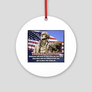 Thomas Jefferson quotes Ornament (Round)