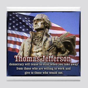Thomas Jefferson quotes Tile Coaster