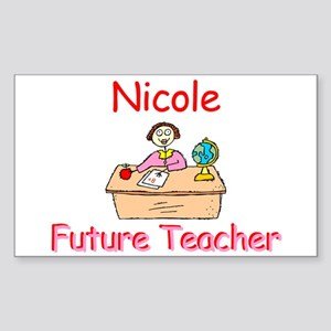 Nicole - Future Teacher Rectangle Sticker