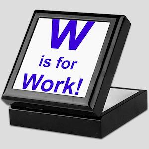 W is for Work Keepsake Box