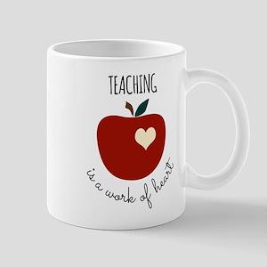 Teaching is a Work of Heart Mugs